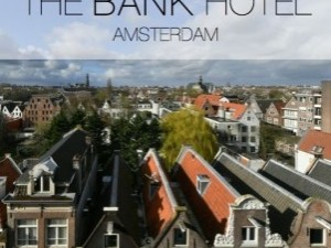 The Bank Hotel, Amsterdam